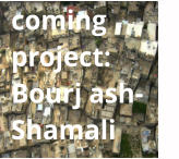 coming project:Bourj ash-Shamali