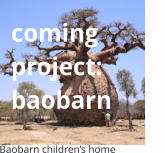 coming project:baobarn Baobarn children�s home